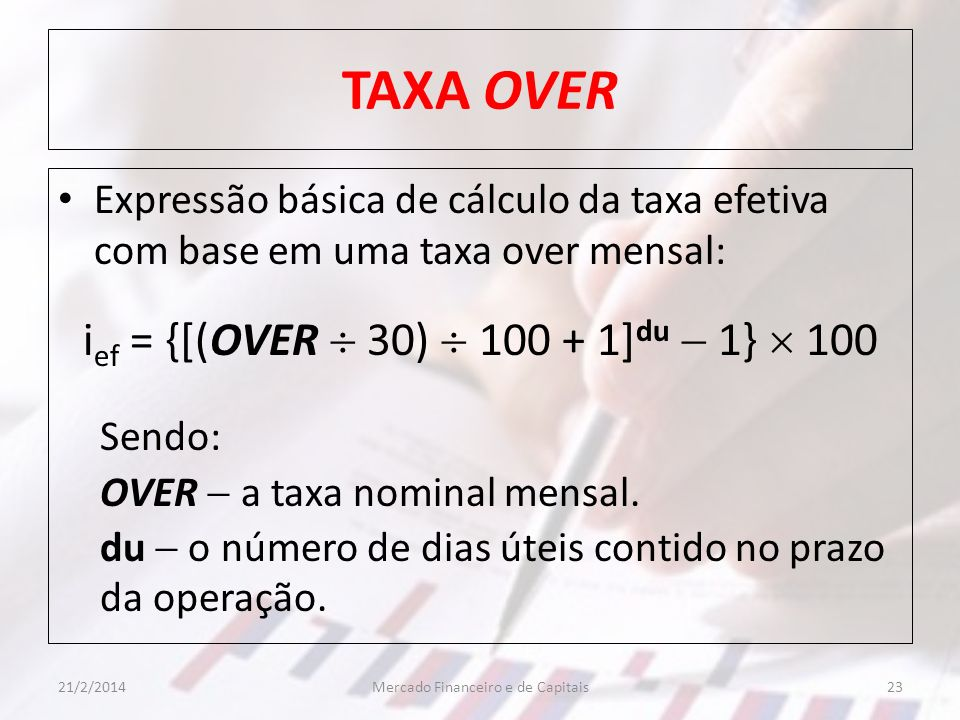 TAXA OVER ief = {[(OVER  30)  100 + 1]du  1}  100